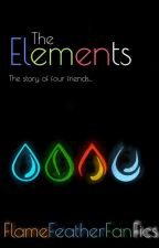 The Elements by FlameFeatherFanFics