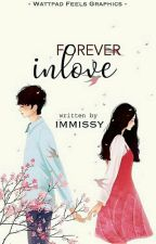 Forever inlove  (on going) by RhicaTabanao4