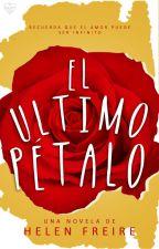 El Ultimo Pétalo   #WOWAwards2k17 by starthatshine