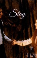 Stay by -LeiaSolo