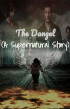 The Dangel (A Supernatural Story) by MadHatter5555