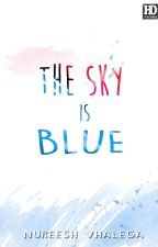 The Sky is Blue by Nureesh