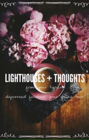 lighthouses + thoughts by cithruscity