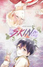 Skin | Abeshiya by dearseungjun