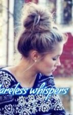 Careless Whisper   team 10 FF   #WATTYS2017 by bribri_04