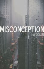 Misconception by SwissJr