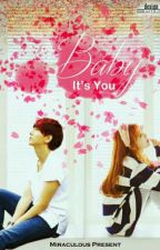 ❣Yesung ; Baby It's You [COMPLETE] by Miraculous94