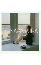 KENAPA LUPA ? ((SEHUN)) by TNF018