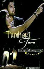 Tumhari Tara [An Upside Down Tale] by TweetyNiki