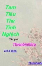 (Yết _Bình) Thái Tử Phi Tinh Nghịch  by thienbinhlira