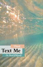 {뷔국} Text Me //Réecriture// by BestOfMyself