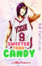 Sweeter Than Candy [Kuroko no Basket Fanfiction] by Rukoreos
