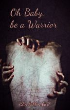 Oh Baby, be a Warrior -DEAN WINCHESTER by blueribbongirl