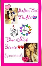MaNan and PaNi One Shot Diaries❤❤ by I_Am_His_Life