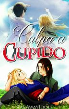 Culpa a Cupido (NaruHina,SasuSaku,NejiTen,ShikaTema,GaaMatsu & SuiKarin) by FarAwayIdols