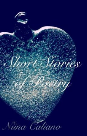 Short Stories of Poetry by xoreos123
