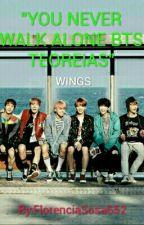 "BTS WINGS ""YOU NEVER WALK ALONE"" PRE-TEORIAS by FlorenciaSosa652"