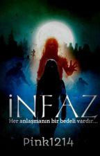 İNFAZ//ASKIYA ALINDI by pink1214