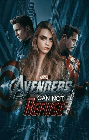 The avengers can not refuse {Avengers ff} ❌