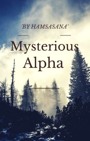 Mysterious Alpha by Hamsasana