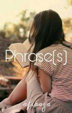 Phrase(s) by carinavln