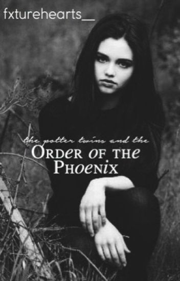 The Potter Twins and the Order of the Phoenix {5}