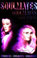 Soulmates /GirlxGirl-Clexa/ by NoN_Be_Like_Clexa