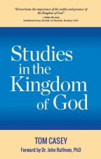 Studies In The Kingdom Of God by tkczou
