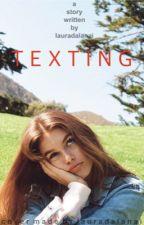 Texting (H.S.) by lauradalanai