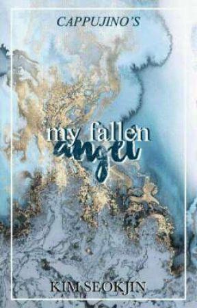 My Fallen Angel [BTS FanFiction] by BlackXRedRaven