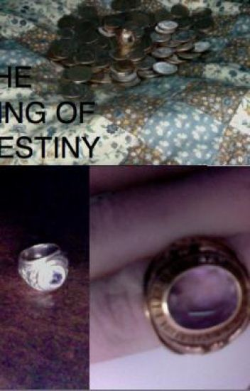 The Ring of Destiny
