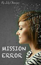 MISSION ERROR by LelyOktaviani