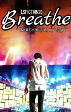 Breathe (A Larry Stylinson BDSM Fanfiction) [COMPLETED] by LSFiction28