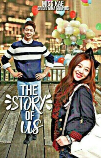 The Story Of Us (COMPLETED)