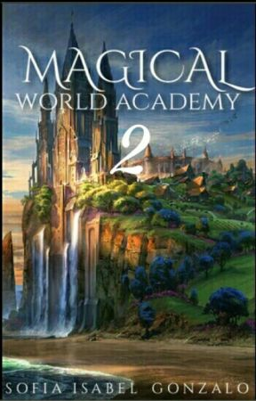 Magical World Academy 2 by sofiaisabelgonzalo