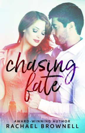 Chasing Fate by AuthorRachaelBrownel