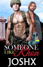 Someone Like Rhon by joshX69