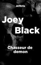 Joey Black, chasseur de démon   [EN PAUSE] by joey-black0012