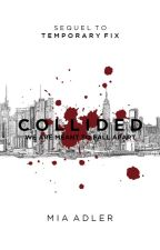 Collided by MiaAdlerWriter