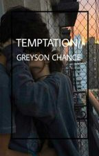 Temptation|Greyson Chance by finealyssa
