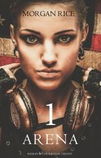 ARENA ONE: SLAVERUNNERS (Book #1 of the Survival Trilogy) by morganrice
