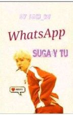 Whatsapp ( Suga y ___)  by Sam_ki