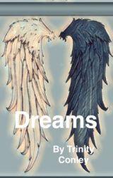 Dreams by MsBrokenButterfly