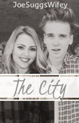 The City (Joe Sugg/ ThatcherJoe Fanfiction) by JoeSuggsWifey