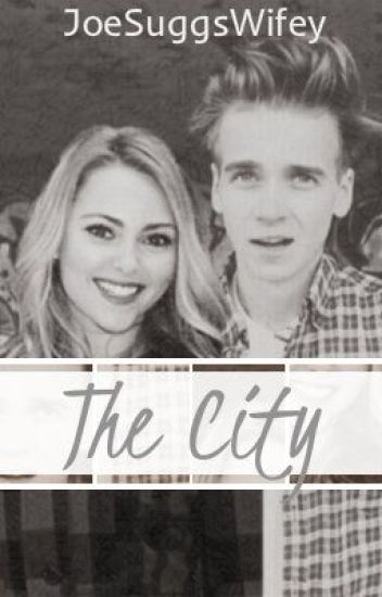 The City (Joe Sugg/ ThatcherJoe Fanfiction)