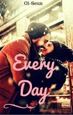 Everyday (writing contest) by Ol-Seun