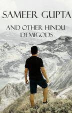 Sameer Gupta / Hindu Demigods by TheEnlightenedSage