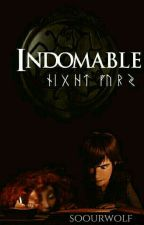 Indomable [Libro 1] by winteryoung_