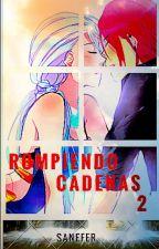 ROMPIENDO CADENAS 2 (jennifer & castiel) by sanefer