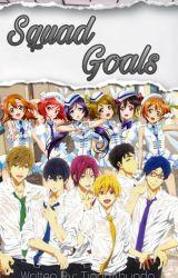 Squad Goals by TianaAbundo
